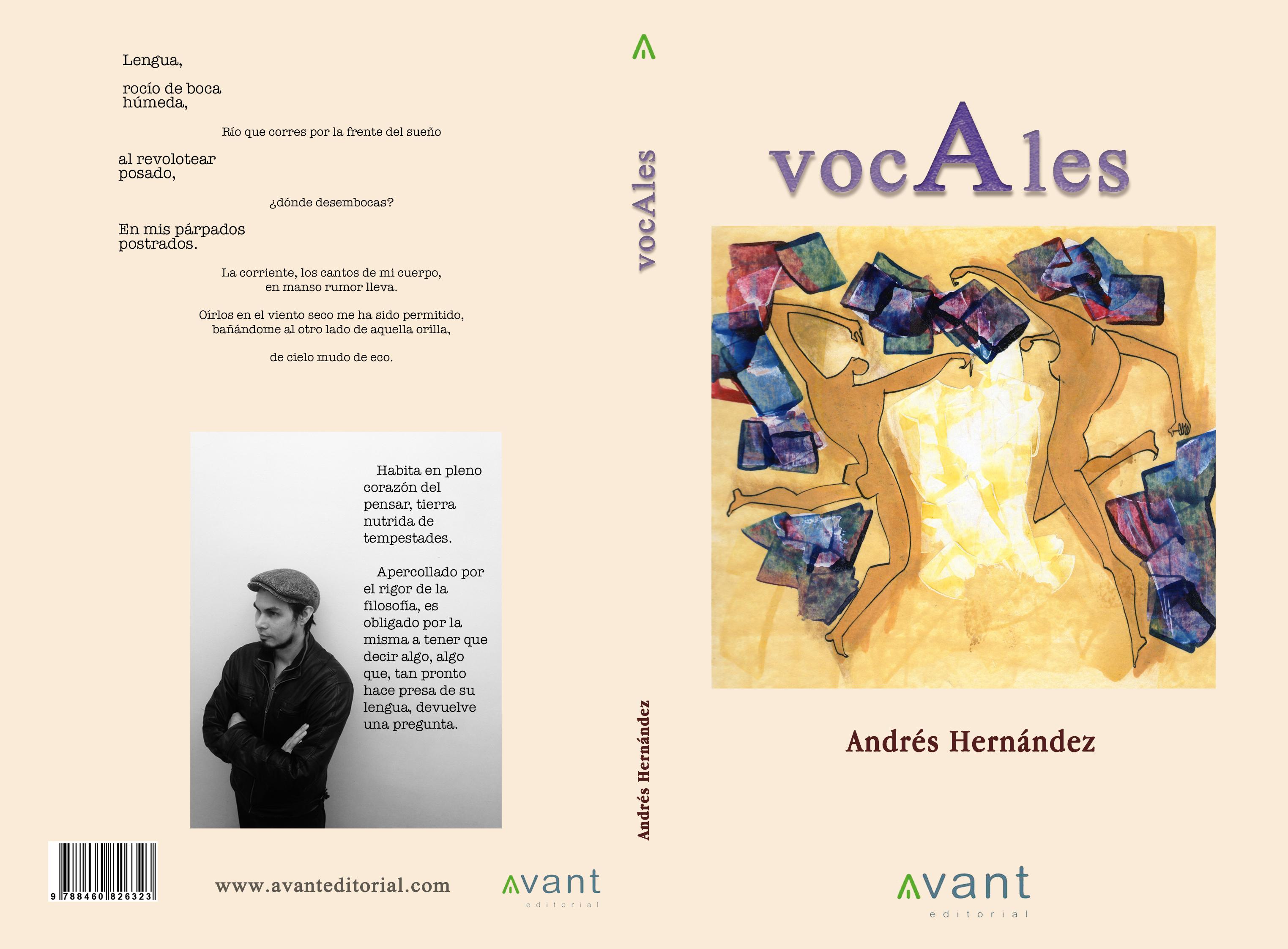 Poesia De Las Vocales: La Poesía De Andrés Hernández: VocAles