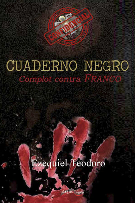 Cuaderno negro, complot contra Franco