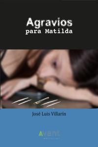 Agravios para Matilda - edición de la obra en papel