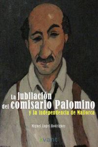 La jubilación del comisario Palomino... ebook
