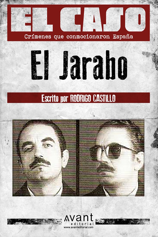 El Caso: El Jarabo – edición de la obra en ebook – Avant