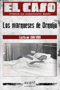 El Caso: El crimen de los Urquijo - ebook