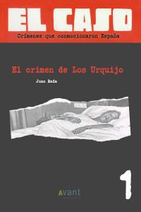 El Caso, El crimen de los Urquijo - ebook