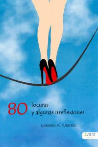 80 locuras y algunas irreflexiones