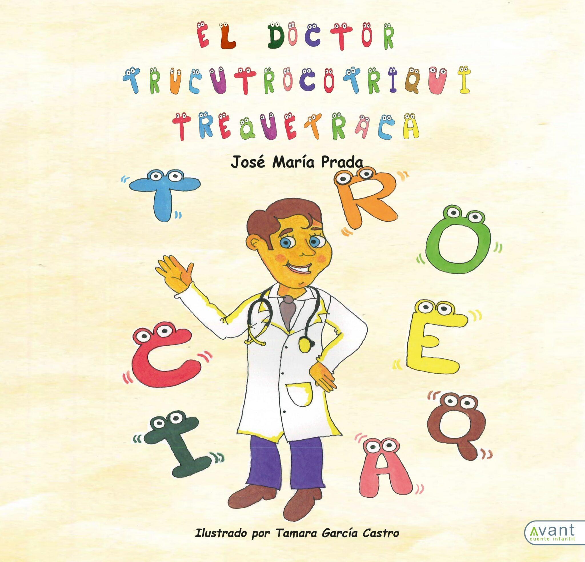 El doctor. Cuento Infantil. Avant Editorial