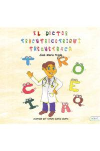 El doctor trucutrocotriquitrequetraca