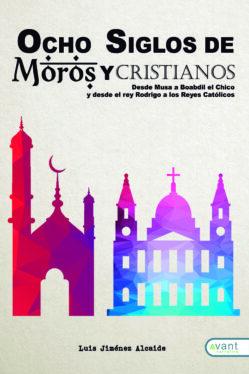 portada-ocho-siglos-de-moros-y-cristianos_portada