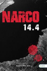 Narco 14.4, edición de la obra en papel