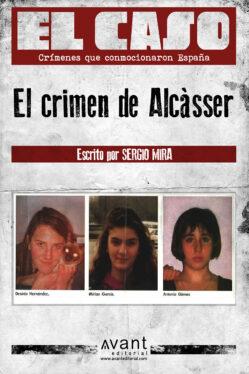 EL CASO El crimen de Alcasser