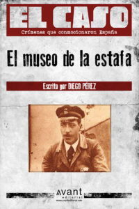 El Caso: El museo de las estafas - ebook