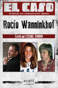 El Caso: Rocío Wanninkhof - obra en ebook