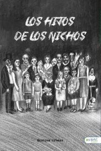 Los hijos de los nichos - edición de la obra en papel