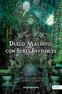 Duelo maldito con seres invisibles - edición en papel