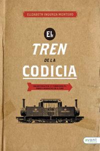 El tren de la codicia - edición de la obra en papel