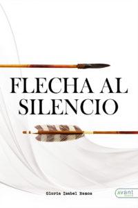 Flecha al silencio - edición en papel