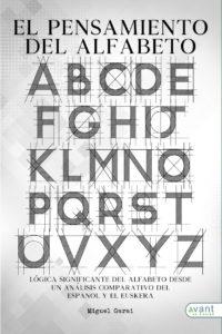 El pensamiento del alfabeto - edición en papel