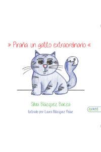 Piraña: un gatito extraordinario - obra en papel