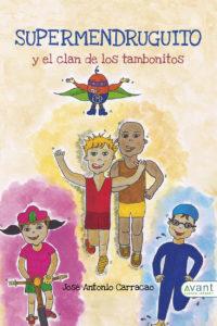 Supermendruguito y el clan de los tambonitos