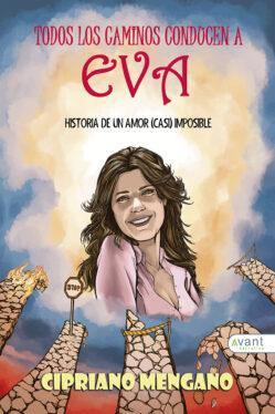 Todos los caminos conducen a Eva novela para de Avant Editorial
