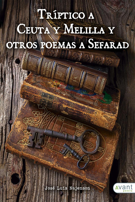 Tríptico a Ceuta y Melilla y otros poemas a Sefarad
