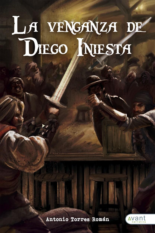 La venganza de Diego Iniesta - edición de la obra en papel