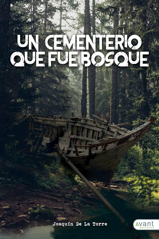 Un cementerio que fue bosque - edición en Ebook