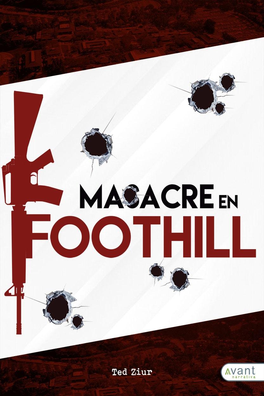 Masacre en Foothill - edición en papel