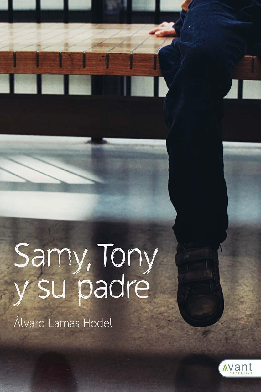 Sam, Tony y su padre - edición en papel