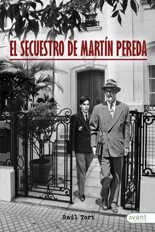 El secuestro de Martín Pereda - edición en papel