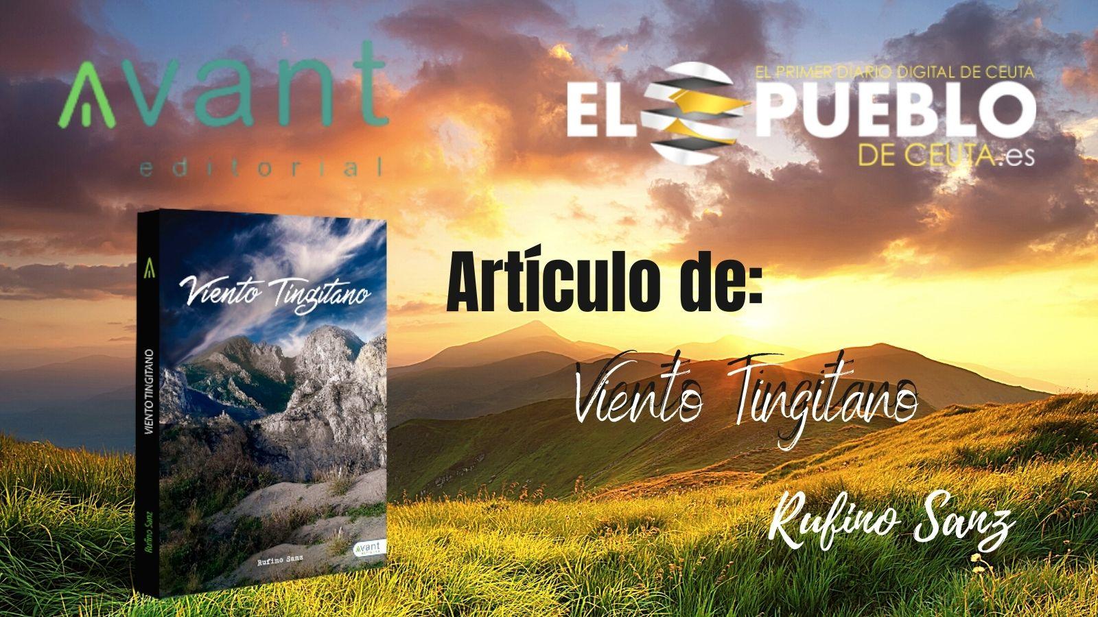 ARTÍCULO VIENTO TINGITANO EL PUEBLO DE CEUTA AVANT EDITORIAL AUTORES