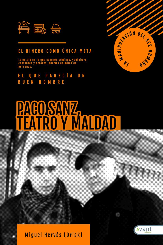 Paco Sanz, teatro y maldad - edición de la obra en Ebook