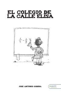 El colegio de la calle Elisa. Avant Editorial