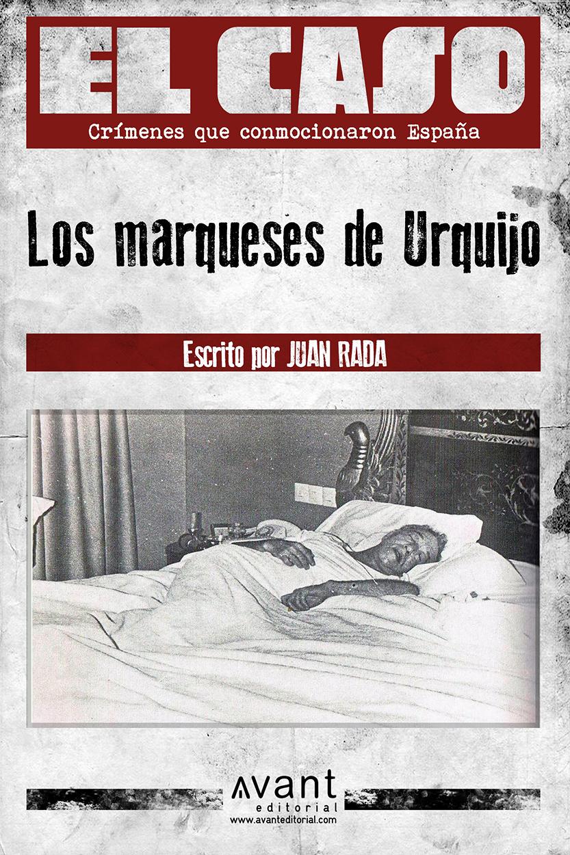 El Caso: El crimen de los Urquijo - edición en papel