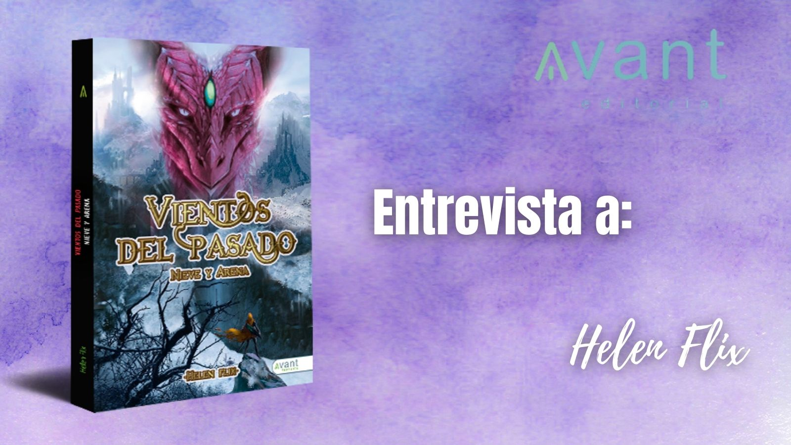 Entrevista a Helen Flix. Autora Nieve y arena. Colección. Autora Avant Editorial