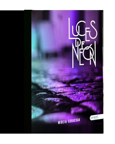 Luces de neón. Mireia Corachán. Autora Avant Editorial