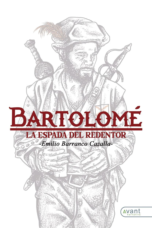 Bartolomé, la espada del redentor - obra en papel
